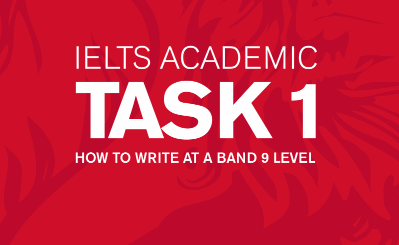 [Sách hay] IELTS Writing Academic Task 1 – How to write at a band 9 level